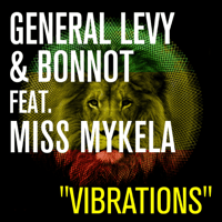 Vibrations (feat. Miss Mykela) General Levy & Bonnot MP3