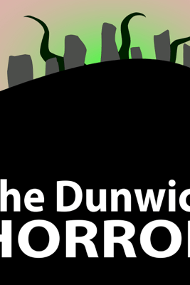 The Dunwich Horror (Unabridged) - H. P. Lovecraft