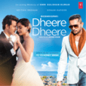 Free Download Yo Yo Honey Singh Dheere Dheere Mp3