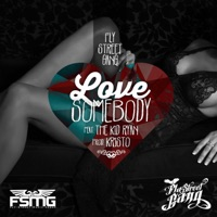 Love Somebody (feat. The Kid Ryan) - Single - Fly Street Gang mp3 download