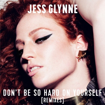 Don't Be So Hard On Yourself (Kream Remix) - Jess Glynne mp3 download