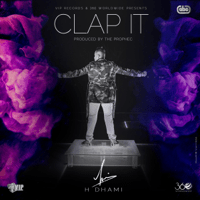 Clap It (feat. The PropheC) H-Dhami song