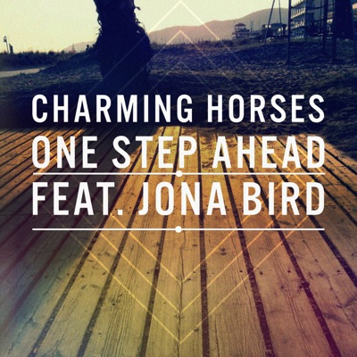 One Step Ahead - Charming Horses Feat. Jona Bird mp3 download