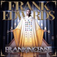 Frankincense Frank Edwards