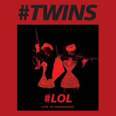 Twins - Twins LOL Live in HK