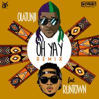 Oh Yay (feat. Runtown) [Remix] Olatunji