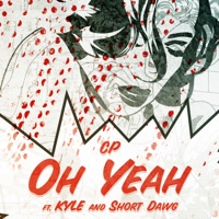 Oh Yeah (feat. Kyle & Short Dawg) - Single - Chris Plenty mp3 download