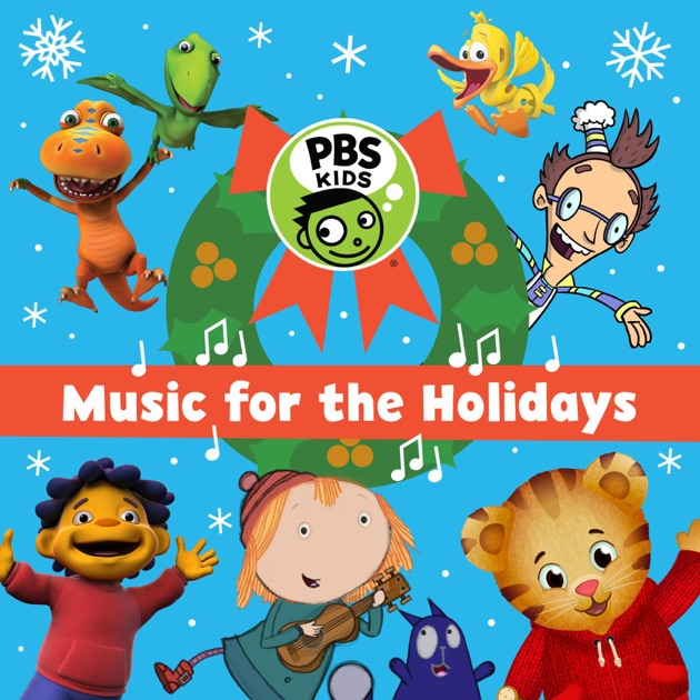 PBS Kids  Music for the Holidays by Various Artists on Apple Music