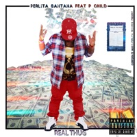 Real Thug (feat. P Child) - Single - Perlita Santana mp3 download
