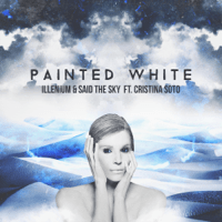 Painted White (Clockvice Remix) Cristina Soto, Illenium & Said The Sky