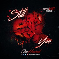Still Love You - Single - One Hunned mp3 download