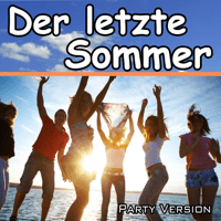 Der letzte Sommer (Tribute to Y-Titty) Party Ständer