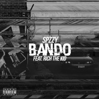 Bando (feat. Rich The Kid) - Single - SPZZy mp3 download