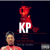 Hot (Remix) [feat. Rich the Kid] - Single - KP mp3 download