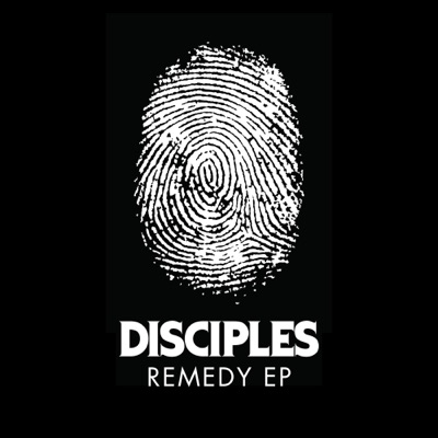 Remedy (Extended Mix) - Disciples mp3 download