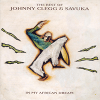 Africa (What Made You So Strong) Johnny Clegg & Savuka