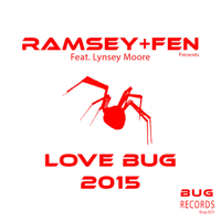 Love Bug 2015 (Bump Mix ) [feat. Lynsey Moore] Ramsey & Fen