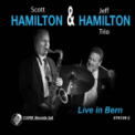 Free Download Scott Hamilton & Jeff Hamilton Trio September in the Rain (Live) Mp3