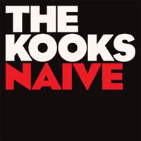 Naïve The Kooks