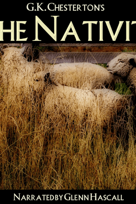The Nativity (Unabridged) - G. K. Chesterton