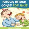 Earl Edwards - Knock Knock Jokes for Kids (Unabridged)  artwork