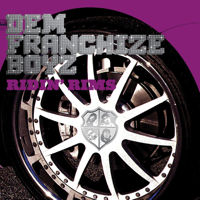 Ridin' Rims (Xtra Clean Radio Edit) Dem Franchize Boyz