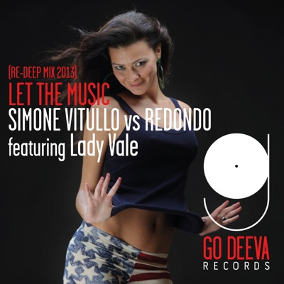Let The Music (Re-Deep Mix 2013) - Simone Vitullo & Redondo Feat. Lady Vale mp3 download