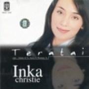 download lagu Inka Christie Bukan Sekedar Kata - Kata