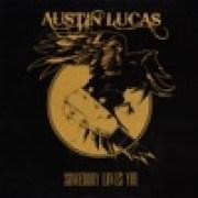 download lagu Austin Lucas Somebody Loves You