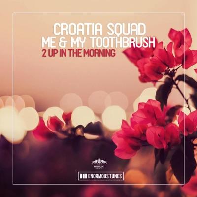 S.L.E.D.G.E. (Short Edit) - Croatia Squad & Me & My Toothbrush mp3 download