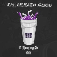 I'm Feelin' Good (feat. Moneybagg Yo) - Single - SMG mp3 download