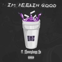 I'm Feelin' Good (feat. Moneybagg Yo) - Single - SMG mp3 download