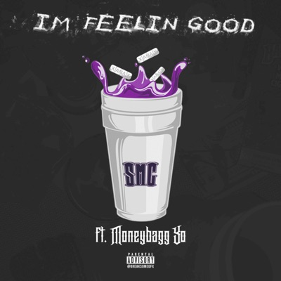 -I'm Feelin' Good (feat. Moneybagg Yo) - Single - SMG mp3 download