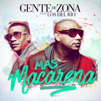 Mas Macarena (feat. Los del Río) Gente de Zona