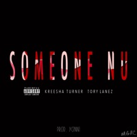 Someone Nu (feat. Kreesha Turner & Tory Lanez) - Single - Yonni mp3 download