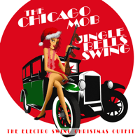 Jingle Bells (feat. Alice Maya) The Chicago Mob MP3