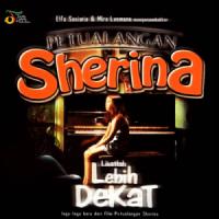 PETUALANGAN Sherina: Lihatlah Lebih Dekat - Sherina