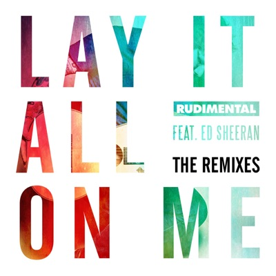 Lay It All On Me (Robin Schulz Remix) - Rudimental Feat. Ed Sheeran mp3 download