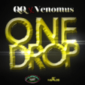 Free Download Qq & Venomus One Drop Mp3