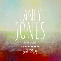 Run Wild Laney Jones