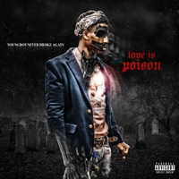 Love Is Poison - Single - YoungBoy Never Broke Again mp3 download