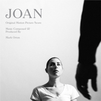 Joan (Original Motion Picture Score) Mark Orton
