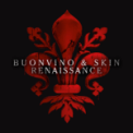 Free Download Paolo Buonvino & Skin Renaissance (From