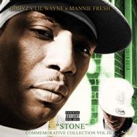 Stone Commemorative Collection, Vol. 3 - Single - D-Boyz, Mannie Fresh & Lil Wayne mp3 download