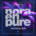 Free Download Nora En Pure Morning Dew Mp3