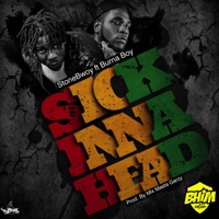 Sick Inna Head (feat. Burna Boy) - Single - Stonebwoy mp3 download