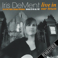 Our Town (Remastered) [Live] Iris DeMent