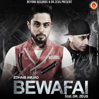 Bewafai (feat. Dr. Zeus) Zohaib Amjad