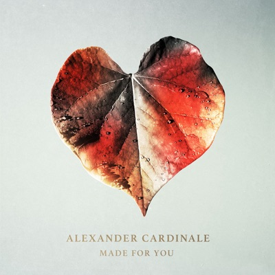 Made For You - Alexander Cardinale mp3 download