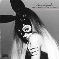 Jason's Song (Gave It Away) - Single - Ariana Grande mp3 download